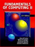 Fundamentals of Computing II : Abstraction, Data Structures and Large Software Systems, Tucker, Allen B. and James, Bradley W., 0070655022