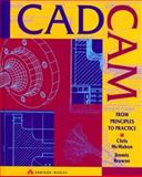 CAD-CAM : From Principles to Practice, McMahon, Chris and Browne, James J., 0201565021