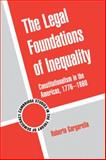 The Legal Foundations of Inequality : Constitutionalism in the Americas, 1776-1860, Gargarella, Roberto, 0521195020