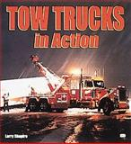 Tow Trucks in Action 9780760305027