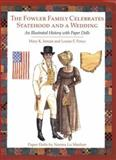 The Fowler Family Celebrates Statehood and a Wedding, Mary K. Inman, 0896725022