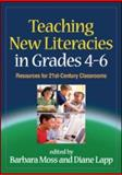 Teaching New Literacies in Grades 4-6 : Resources for 21st-Century Classrooms, , 1606235028