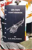 UH-1H/V Flight Handbook for U. S. Army Aviators : Study Guide and Quick Reference, Dawson, Bruce, 1878595024