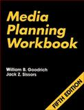 Media Planning, Goodrich, William B. and Sissors, Jack Z., 0844235024