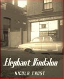 Elephant Vindaloo, Nicola Frost, 0989185028