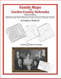 Family Maps of Garden County, Nebraska, Deluxe Edition : With Homesteads, Roads, Waterways, Towns, Cemeteries, Railroads, and More, Boyd, Gregory A., 1420315021