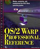 OS/2 Warp Professional Reference, Little, John W., 156205502X