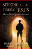 Seeking Allah, Finding Jesus, Nabeel Quereshi, 0310515025