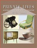 Private Lives : Australians at Home since Federation, Timms, Peter, 0522855024