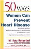 50 Ways Women Can Prevent Heart Disease 9780737305029