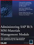 Administering SAP R/3 : MM-Material Management Module, ASAP World Consultancy Staff, 0789715023