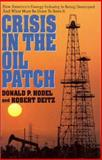 Crisis in the Oil Patch, Donald P. Hodel and Robert Deitz, 0895265028