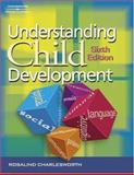 Understanding Child Development, Charlesworth, Rosalind, 1401805027