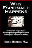 Why Espionage Happens, Terence Thompson, 1596635029