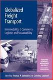 Globalized Freight Transport : Intermodality, E-commerce, Logistics and Sustainability, , 1845425022