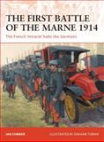 The First Battle of the Marne 1914, Ian Sumner, 1846035023