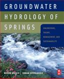 Groundwater Hydrology of Springs : Engineering, Theory, Management and Sustainability, , 1856175022