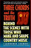 Three Chords and the Truth, Laurence Leamer, 0061095036