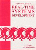 A Practical Guide to Real-Time Systems Development, Goldsmith, Sylvia, 0137185030
