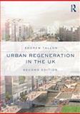Urban Regeneration in the UK, Tallon, Andrew, 0415685036