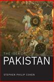 The Idea of Pakistan, Cohen, Stephen Philip, 081571503X