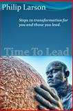 Time to Lead, Philip Larson, 1497525039