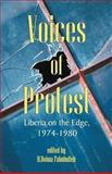 Voices of Protest : Liberia on the Edge, 1974-1980, Fahnbulleh, H. Boima, 1581125038