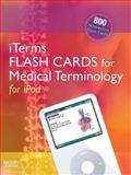 iTerms Flash Cards for Medical Terminology for IPod®, Mosby Staff, 0323055036