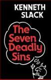 The Seven Deadly Sins, Kenneth Slack, 0334015030