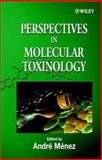 Perspectives in Molecular Toxinology, , 0471495034