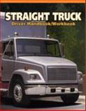 Straight Truck Driver Handbook, Adams, Alice, 0892625031