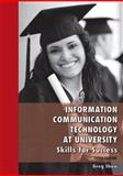 Information Communication Technology at University : Skills for Success, Shaw, Greg, 0980665035