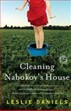 Cleaning Nabokov's House, Leslie Daniels, 143919503X