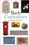 Bath Curiosities, Raffael, Michael, 1841585033
