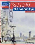 The London Eye in Watercolor, Geoff Kersey, 184448503X
