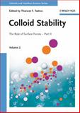 Colloid Stability Vol. 2, Pt. II : The Role of Surface Forces, , 3527315039