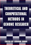 Theoretical and Computational Methods in Genome Research : Proceedings of an International Symposium Held in Heidelberg, Germany, May 25-27, 1996, , 030645503X