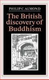 The British Discovery of Buddhism 9780521355032