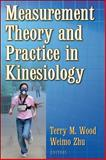 Measurement Theory and Practice in Kinesiology, Wood, Terry and Zhu, Weimo, 0736045031