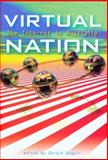 Virtual Nation : The Internet in Australia, University of New South Wales Press Staff, 0868405035