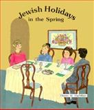 Jewish Holidays in the Spring, Dianne M. MacMillan, 0894905031