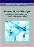 Instructional Design : Concepts, Methodologies, Tools and Applications, Information Resources Management Association, 1609605039