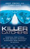 Killer Catchers, Chris Ellis and Andy Owens, 1844545032