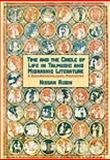 Time and the Life Cycle in Talmud and Midrash, Nissan Rubin, 193623503X
