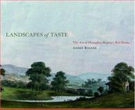 Landscapes of Taste : The Art of Humphry Repton's Red Books, Rogger, Andre, 0415415039