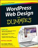 WordPress Web Design for Dummies, Lisa Sabin-Wilson, 0470935030