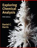Exploring Chemical Analysis, Harris, Daniel C., 1429275030