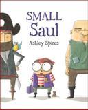Small Saul, Ashley Spires, 1554535034