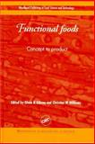 Functional Foods : Concept to Product, Gibson, Glenn R. and Williams, Christine M., 1855735032