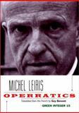 Operratics, Michel Leiris, 1892295032